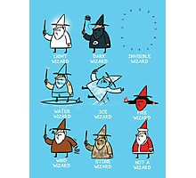 Know Your Wizards ! Photographic Print