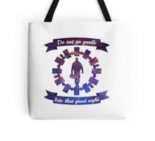 Do Not Go Gentle Tote Bag