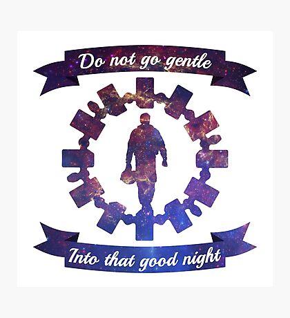 Do Not Go Gentle Photographic Print