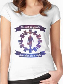 Do Not Go Gentle Women's Fitted Scoop T-Shirt