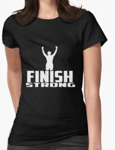 Finish Strong White Logo Womens Fitted T-Shirt