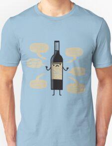 Stop Wine-ing ! T-Shirt