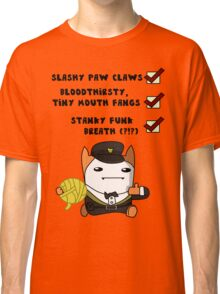 I'm a cat, see? Classic T-Shirt