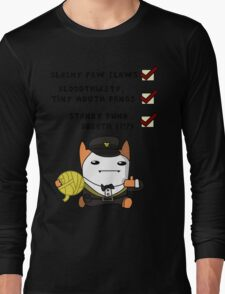 I'm a cat, see? Long Sleeve T-Shirt