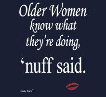 Older Women Know (dark background) by igelart77