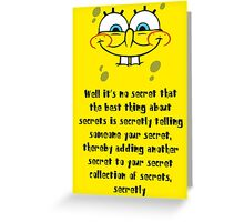 Spongebob Secrets Greeting Card