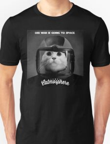 Catmosphere's Obi Wan Is Going To Space Unisex T-Shirt