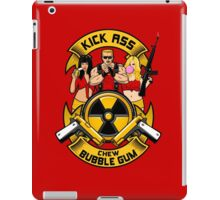 Kick ass! Chew bubble gum! iPad Case/Skin