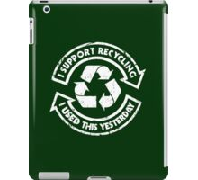 I support recycling iPad Case/Skin