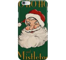 Ho Ho Hos... Green iPhone Case/Skin