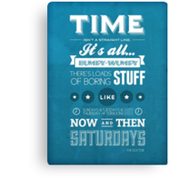 Doctor Who Quote Canvas Print