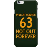 Phillip Hughes - 63 Not Out Forever  iPhone Case/Skin