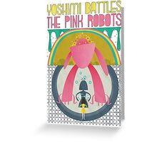 The Flaming Lips (Yoshimi battles the pink robots) Greeting Card