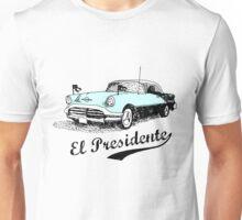 El Presidente Unisex T-Shirt