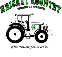 KRICKET KOUNTRY WISDOM: If the tractor fits, drive it! by Kricket-Kountry