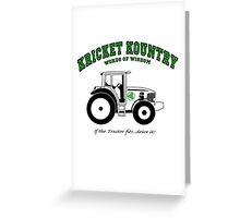 KRICKET KOUNTRY WISDOM: If the tractor fits, drive it! Greeting Card