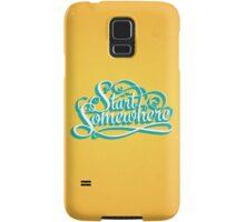 Start Somewhere Samsung Galaxy Case/Skin