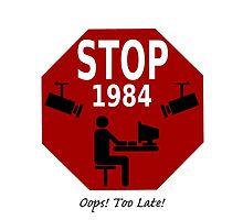 STOP 1984!   Oops, it's too late! by Kricket-Kountry