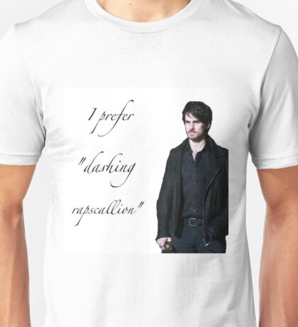 """I Prefer Dashing Rapscallion"" Killian Jones Unisex T-Shirt"