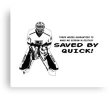 Annnnnnnnnnd another save by Quick! Canvas Print