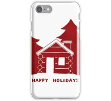 Happy Holidays - Cozy Cabin iPhone Case/Skin