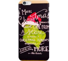 The Grinch iPhone Case/Skin