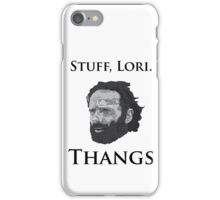 Rick Grimes Has Been Doing Thangs iPhone Case/Skin
