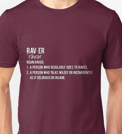 Definition - Raver Unisex T-Shirt