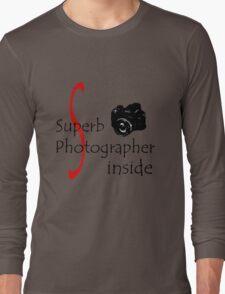 Superb Photographer Long Sleeve T-Shirt
