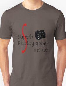 Superb Photographer T-Shirt