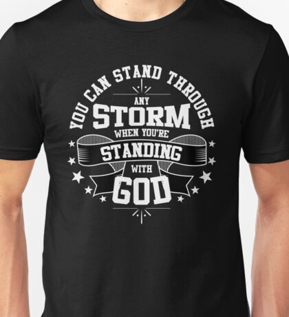 Standing with God Christian Shirts Unisex T-Shirt