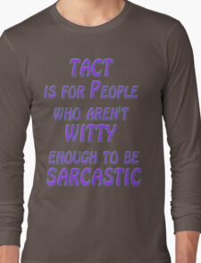 witty Long Sleeve T-Shirt