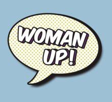Woman Up! Kids Tee