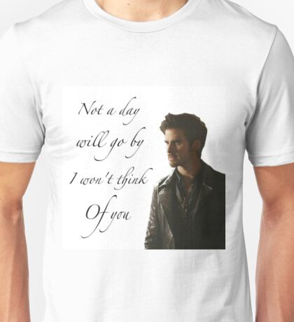 Not A Day Will Go By I Won't Think Of You - Killian Jones Unisex T-Shirt