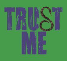 Trust Me by David Bankston