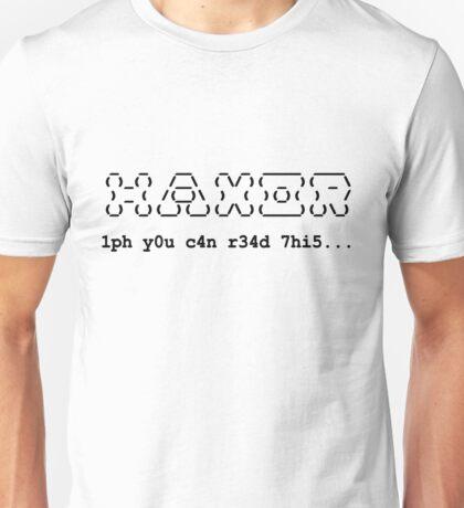 Haxor Unisex T-Shirt