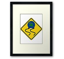 Slippery Earth  Framed Print