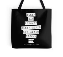 Podcast... Repeat Tote Bag