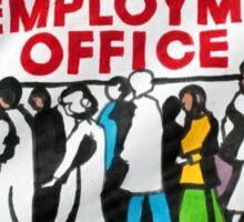 Unemployment banner at British demonstration Sticker
