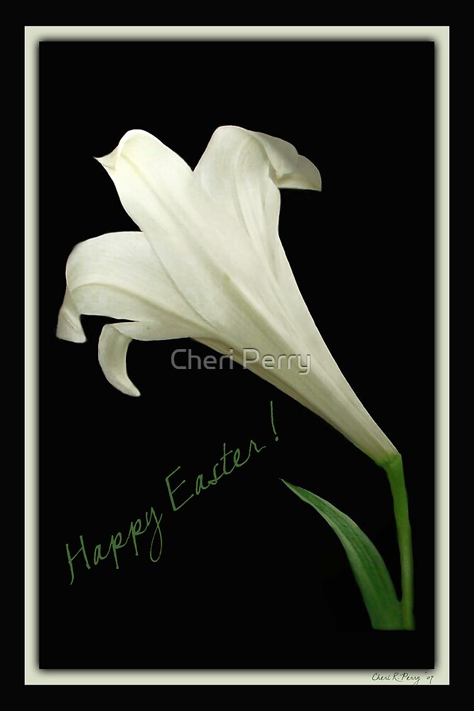 Happy Easter by Cheri Perry