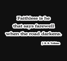 Faithless is he, J. R. R. Tolkien by Tammy Soulliere