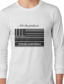 We the products Long Sleeve T-Shirt