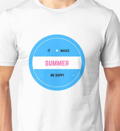It Makes Me Happy-Summer Unisex T-Shirt