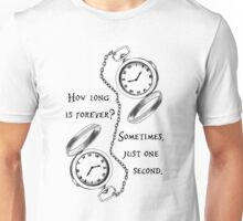 Forever is just a second Unisex T-Shirt