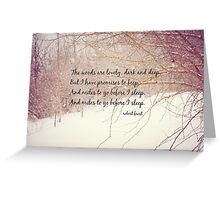 Miles to Go Robert Frost Greeting Card
