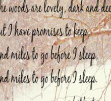 Miles to Go Robert Frost Sticker