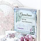 Grandmother...Tell Me Your Memories by Sherry Hallemeier