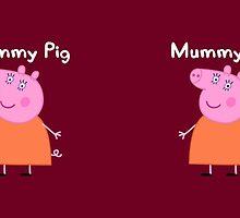 Mummy Pig Mug by Russ Jericho