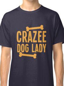 Crazee Dog lady Classic T-Shirt