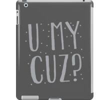 U MY CUZ? New Zealand funny cousin design iPad Case/Skin